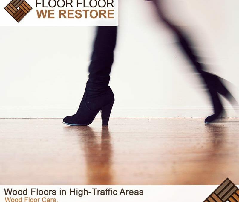 Wood Floors in High-Traffic Areas
